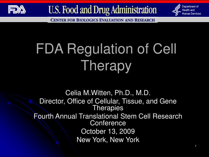 Fda regulation of cell therapy