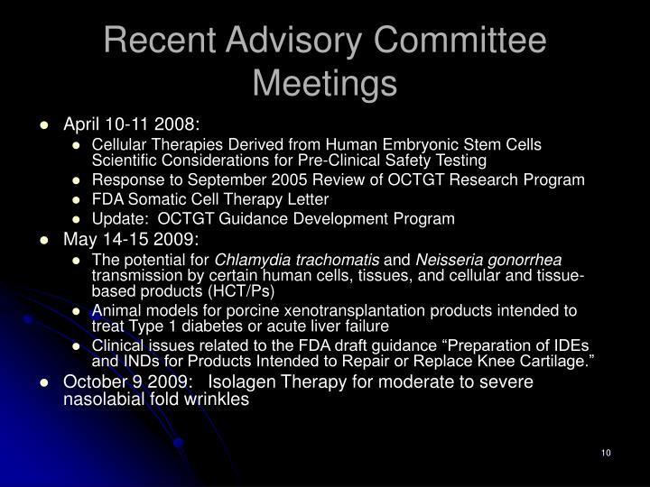 Recent Advisory Committee Meetings