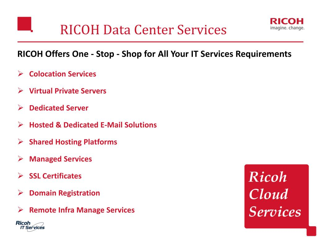 PPT - RICOH Data Center Services PowerPoint Presentation