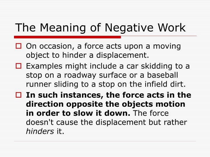 The Meaning of Negative Work