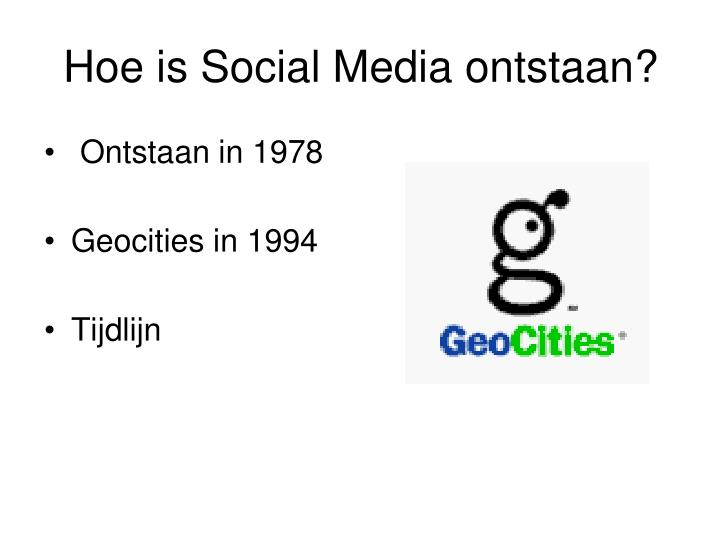Hoe is Social Media ontstaan?