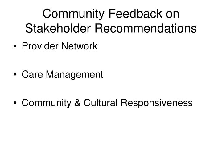 Community Feedback on Stakeholder Recommendations