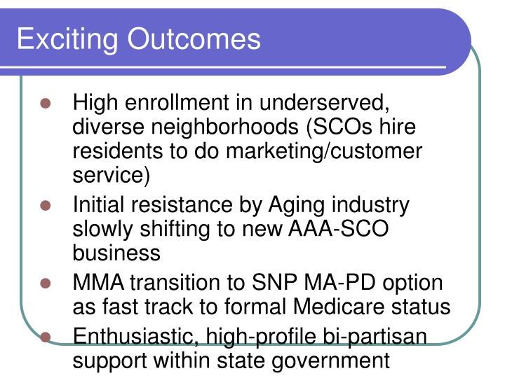 Exciting Outcomes