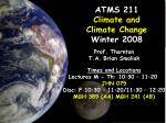 atms 211 climate and climate change winter 2008