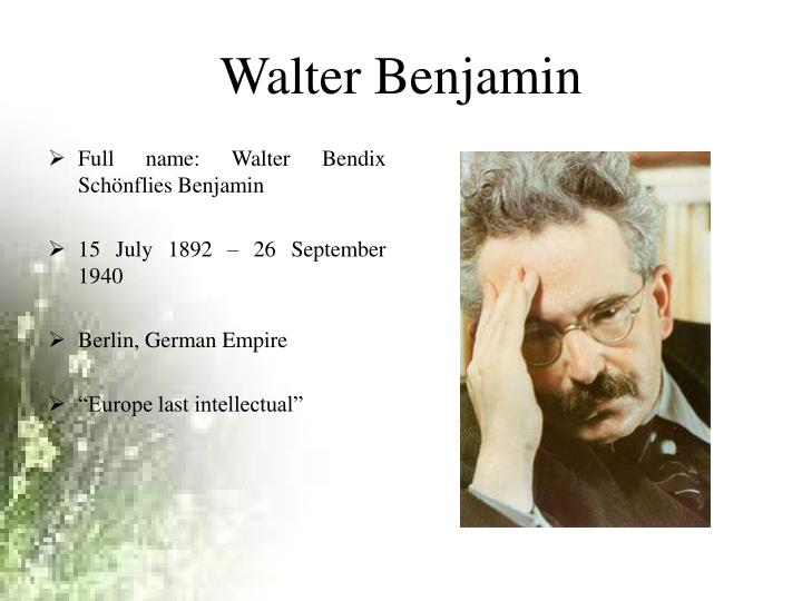 walter benjamin the work of art Power point on walter benjamin for art 508-u of i slideshare uses cookies to improve functionality and performance, and to provide you with relevant advertising if you continue browsing the site, you agree to the use of cookies on this website.
