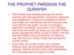 the prophet pardens the quraysh