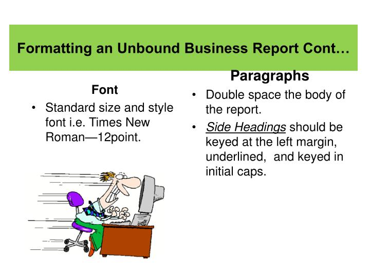 Formatting an Unbound Business Report Cont…