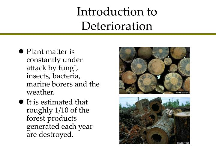 Introduction to deterioration