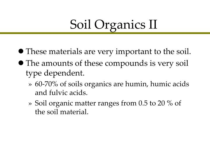Soil Organics II