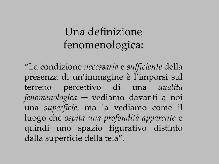 Una definizione fenomenologica: