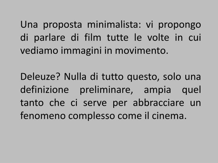 Una proposta minimalista: vi propongo di parlare di film tutte le volte in cui vediamo immagini in m...