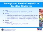 recognized field of artistic or creative endeavor