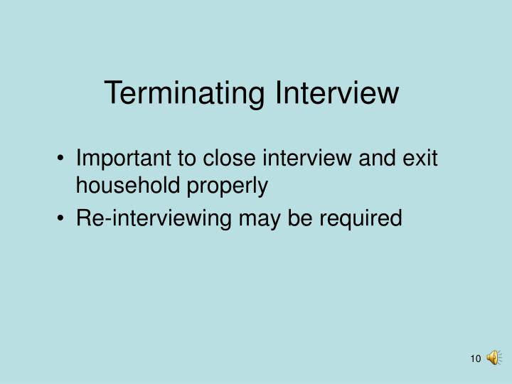 Terminating Interview