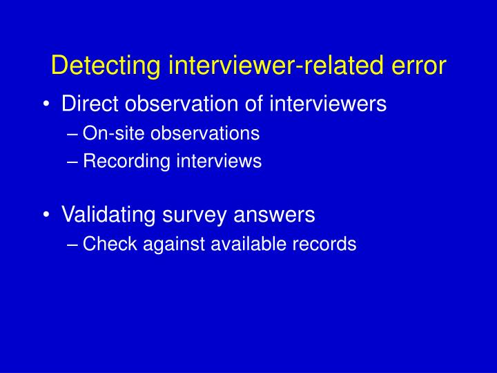 Detecting interviewer-related error