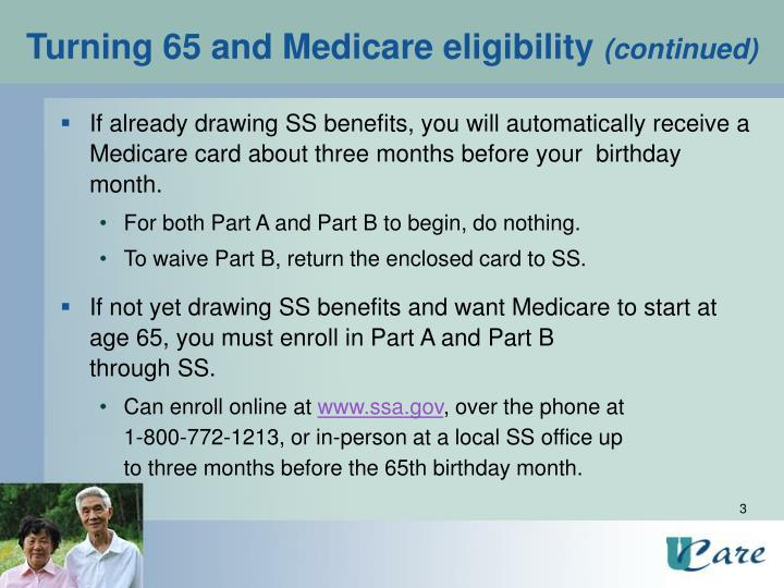 Turning 65 and medicare eligibility continued