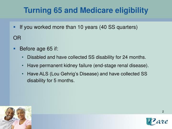 Turning 65 and medicare eligibility