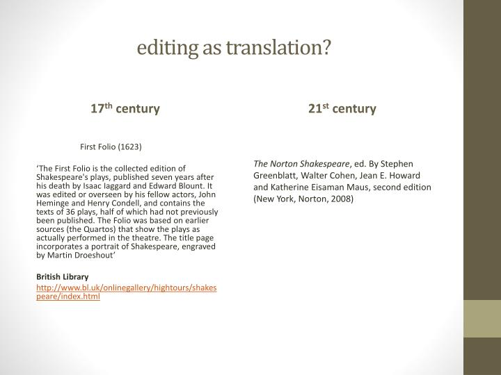 E diting as translation