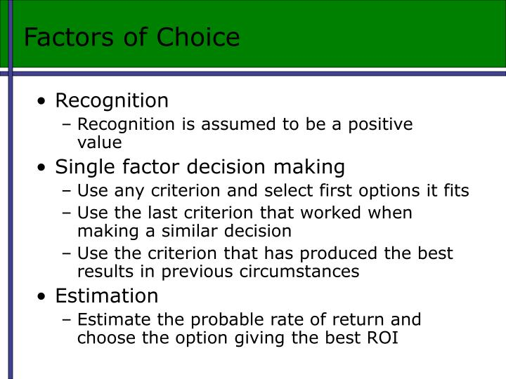 Factors of Choice