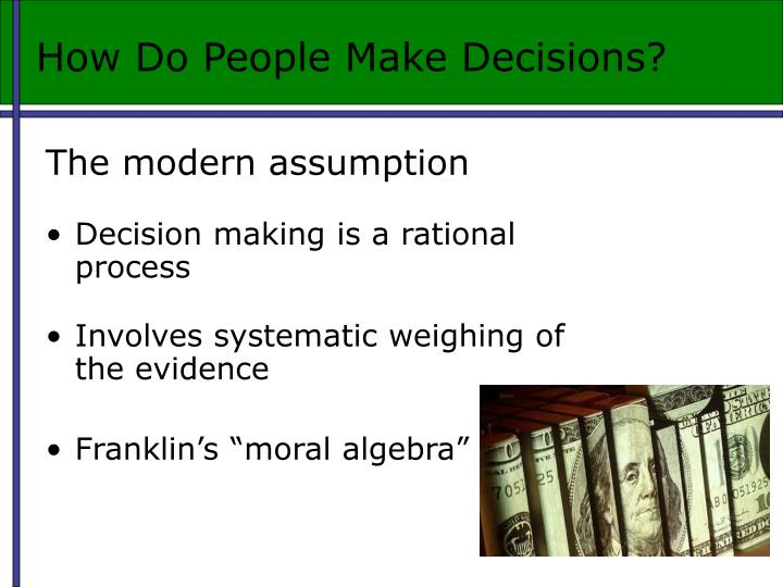 How Do People Make Decisions?