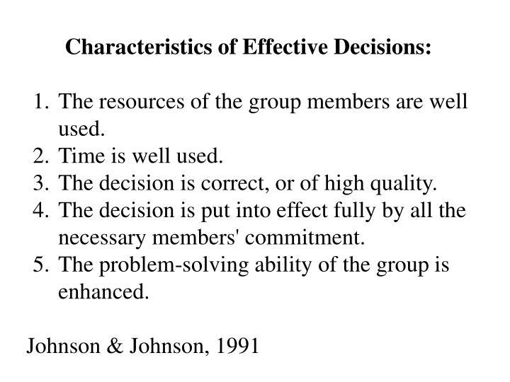 Characteristics of Effective Decisions: