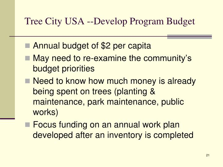 Tree City USA --Develop Program Budget