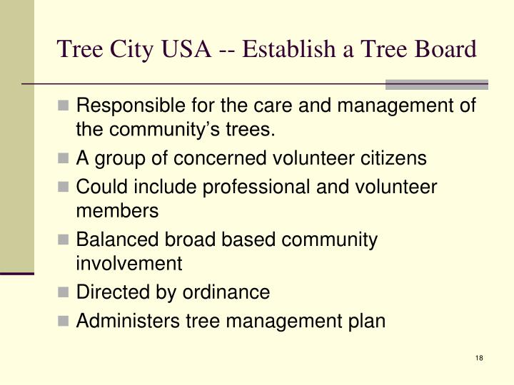 Tree City USA -- Establish a Tree Board