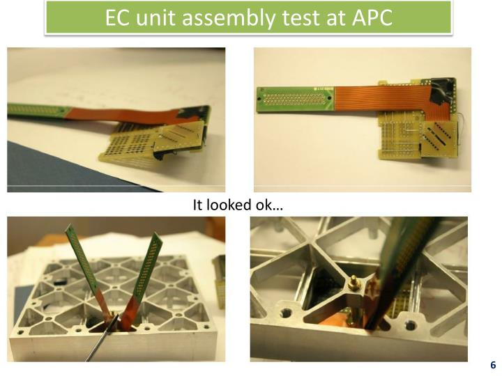 EC unit assembly test at APC