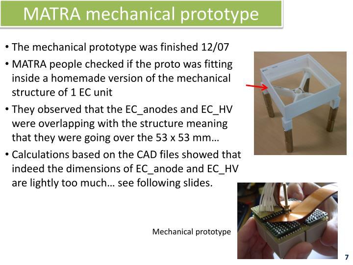 MATRA mechanical prototype