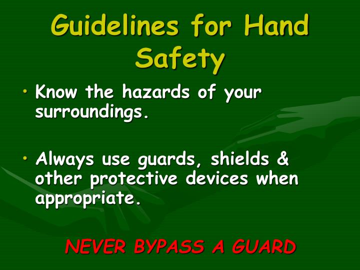 Guidelines for Hand Safety