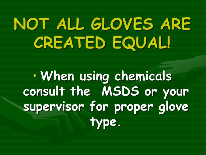 NOT ALL GLOVES ARE CREATED EQUAL!