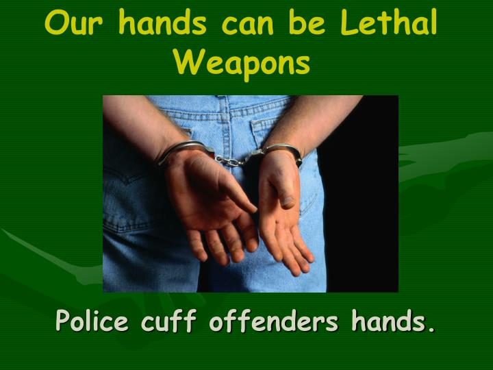 Police cuff offenders hands