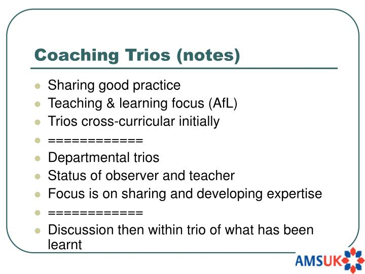 Coaching Trios (notes)