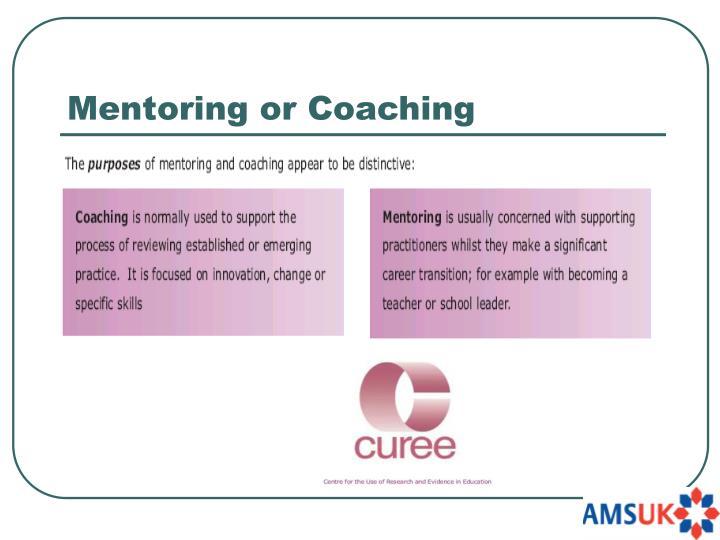 Mentoring or Coaching