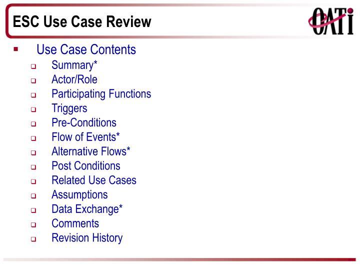 ESC Use Case Review