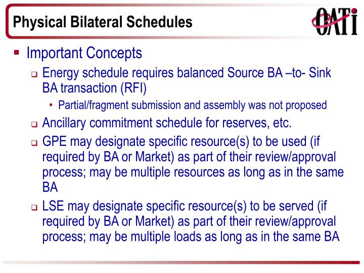 Physical Bilateral Schedules