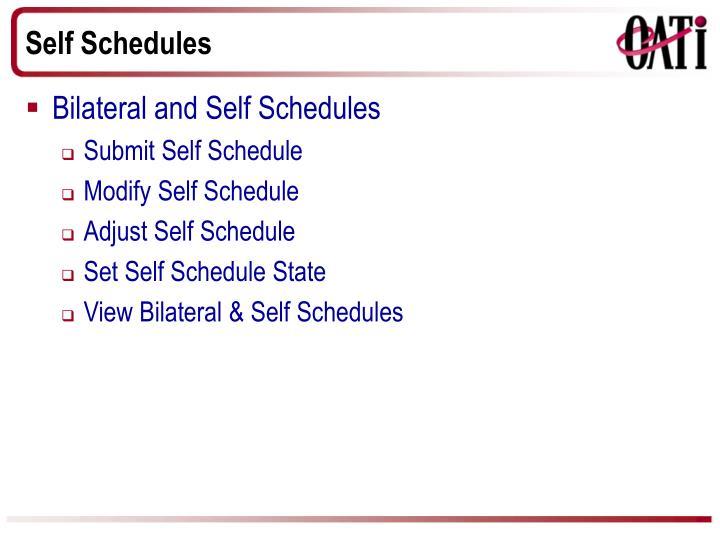 Self Schedules