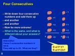 four consecutives