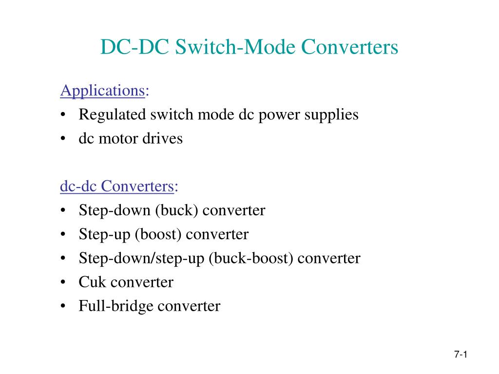 Ppt Dc Switch Mode Converters Powerpoint Presentation Id2990012 Power Supply Circuit Diagram Block Converter Boost N