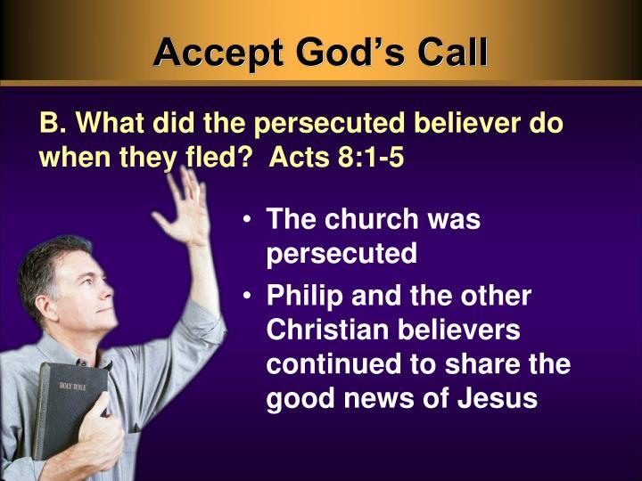 Accept God's Call