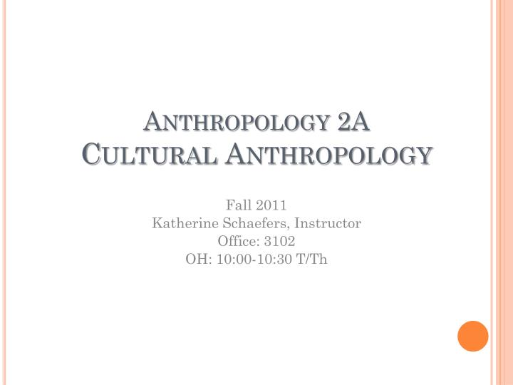 anthropology 2a cultural anthropology n.