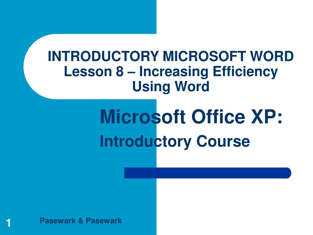 ppt introductory microsoft word lesson 8 increasing efficiency