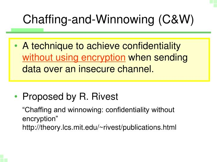 Chaffing-and-Winnowing (C&W)