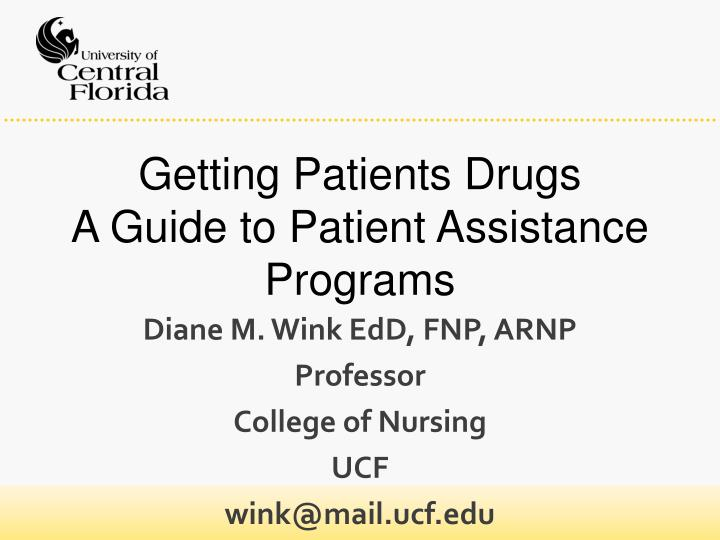 getting patients drugs a guide to patient assistance programs n.