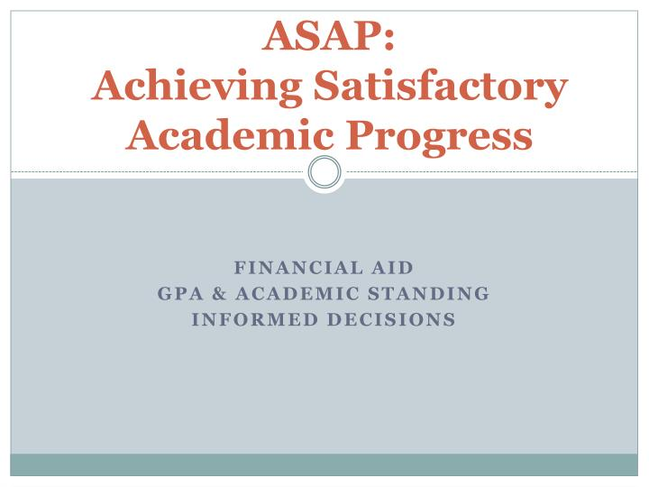 satisfactory academic progress appeal essay Notification of satisfactory academic progress students who have met these requirements will not receive any type of notification virginia tech email address and will outline the academic standards, reason(s) the student failed, and other pertinent information regarding appeal reason and procedures.