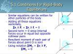 5 1 conditions for rigid body equilibrium4