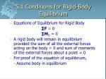 5 1 conditions for rigid body equilibrium5