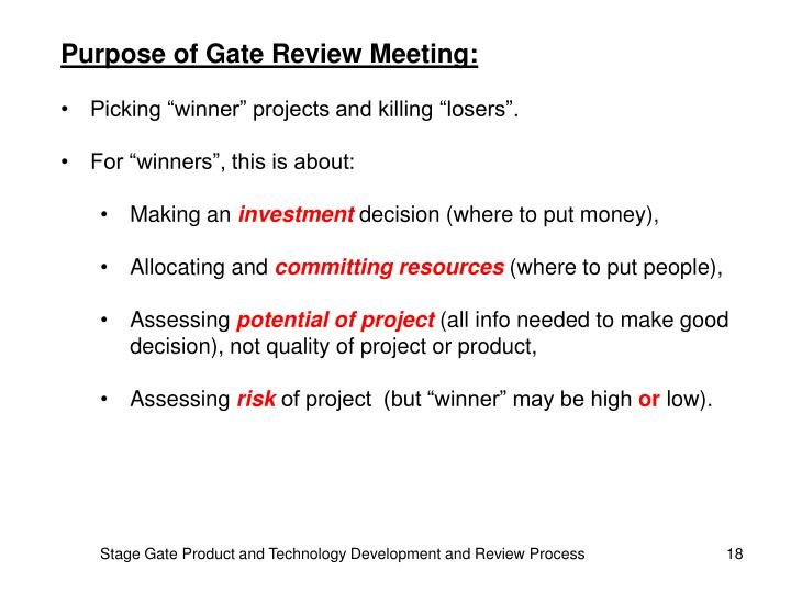 Purpose of Gate Review Meeting: