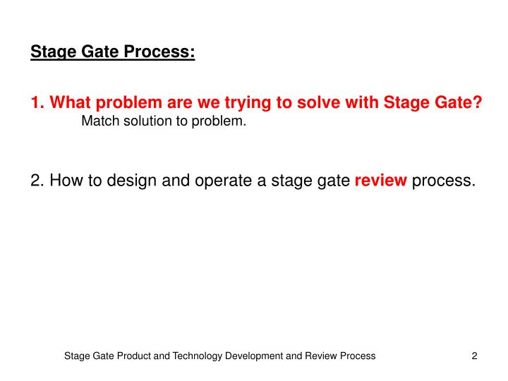 Stage Gate Process:
