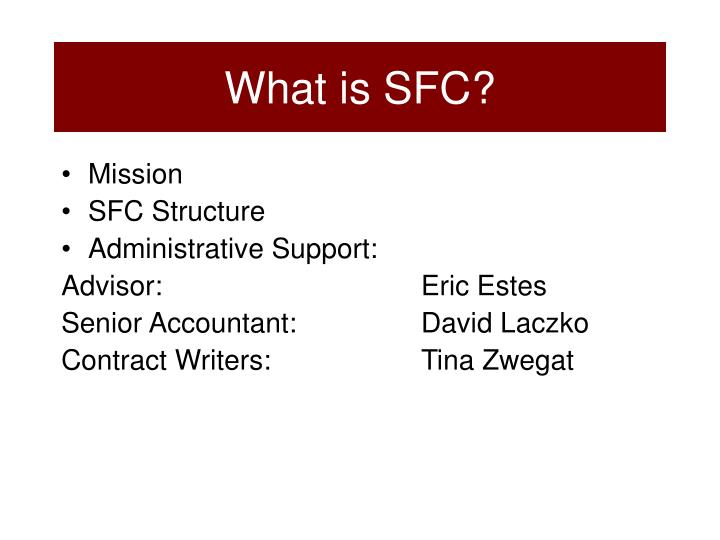 What is SFC?