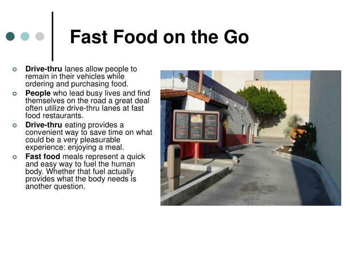 Fast Food on the Go